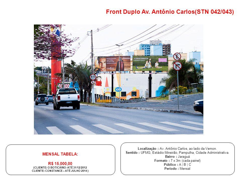 Front Duplo Av. Antônio Carlos(STN 042/043) Localização : Av. Antônio Carlos, ao lado da Vernon. Sentido : UFMG, Estádio Mineirão, Pampulha, Cidade Ad