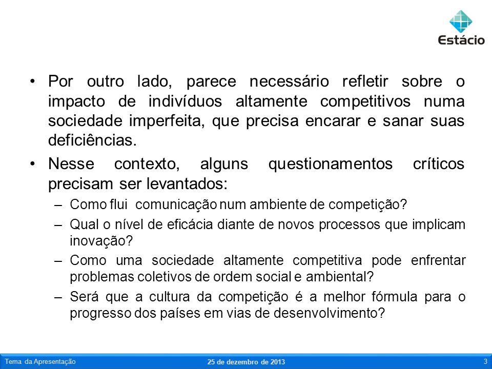1º: BENEFÍCIO MÚTUO Todos os participantes devem considerar as oportunidades de benefício mútuo obtidas por meio da cooperação.