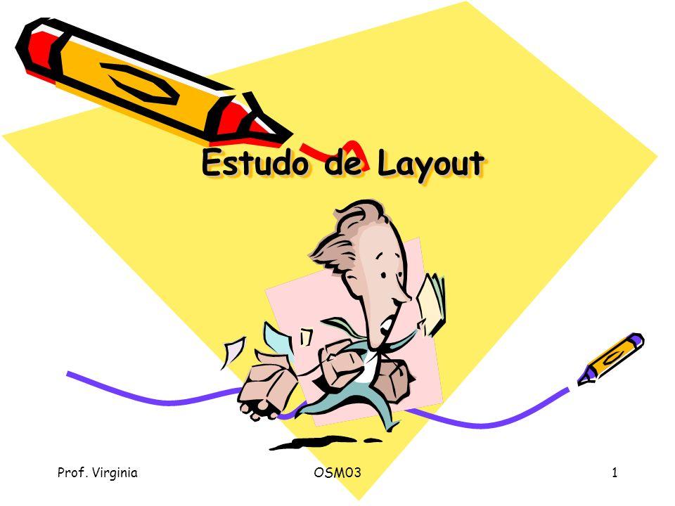 Prof. VirginiaOSM031 Estudo de Layout