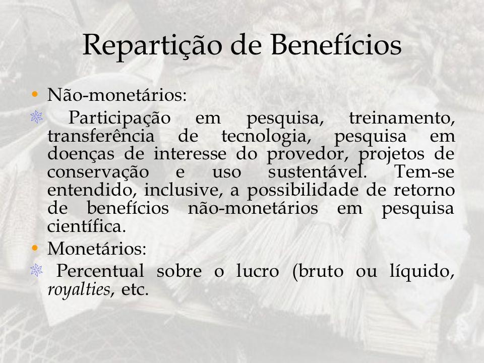 Repartição de Benefícios Não-monetários: Participação em pesquisa, treinamento, transferência de tecnologia, pesquisa em doenças de interesse do prove