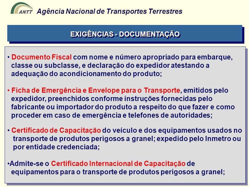 Agência Nacional de Transportes Terrestres Documento Fiscal com nome e número apropriado para embarque, classe ou subclasse, e declaração do expedidor
