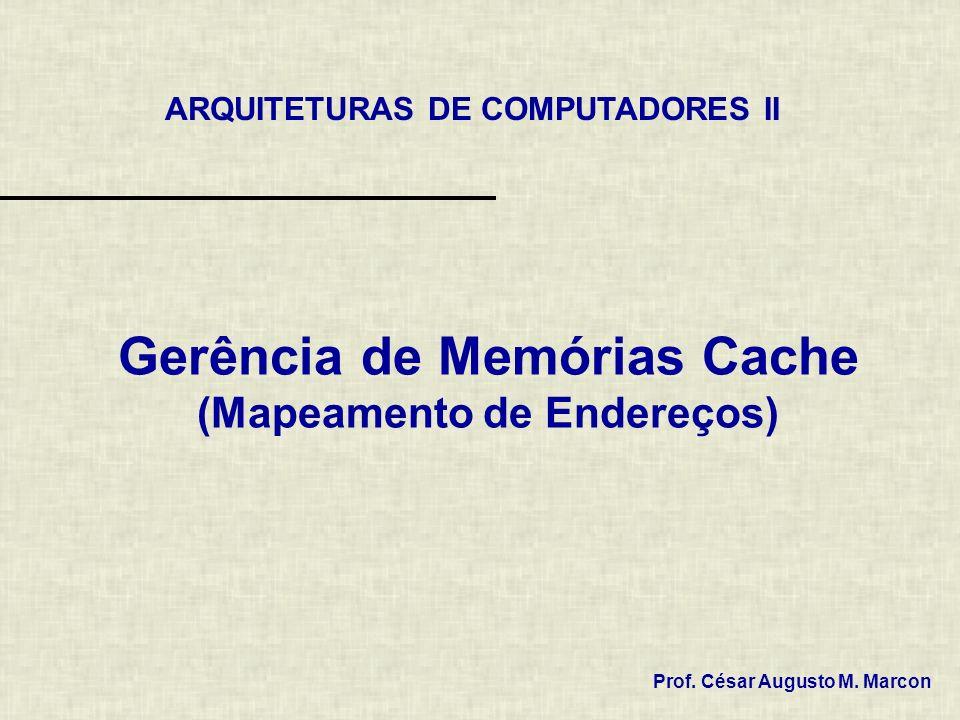12 / 55 Mapeamento Direto Obtendo o formato do Endereçamento O formato de instrução pode ser obtido com as relações que seguem: cacheSize lineSize numberOfLines –lineSize = numberOfWordInsideBlocks wordSize + tagSize + bitValiditySize –numberOfLines = 2 lineAddressSize –validityBitSize = 1 –cacheSize (numberOfWordInsideBlocks wordSize + tagSize + 1) 2 lineAddressSize addressSize = tagSize + lineAddressSize + blockAddressSize –addressSize = log 2 (memorySize) –blockAddressSize = log 2 (numberOfWordInsideBlocks) –log 2 (memorySize) = tagSize + lineAddressSize + log 2 (numberOfWordInsideBlocks) –tagSize = log 2 (memorySize) - lineAddressSize - log 2 (numberOfWordInsideBlocks)