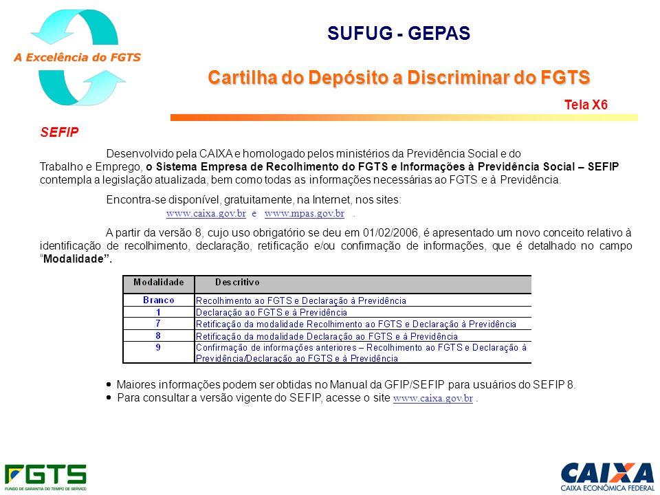 SEFIP Desenvolvido pela CAIXA e homologado pelos ministérios da Previdência Social e do Trabalho e Emprego, o Sistema Empresa de Recolhimento do FGTS