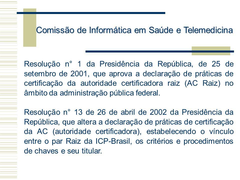 Resolução n° 1 da Presidência da República, de 25 de setembro de 2001, que aprova a declaração de práticas de certificação da autoridade certificadora