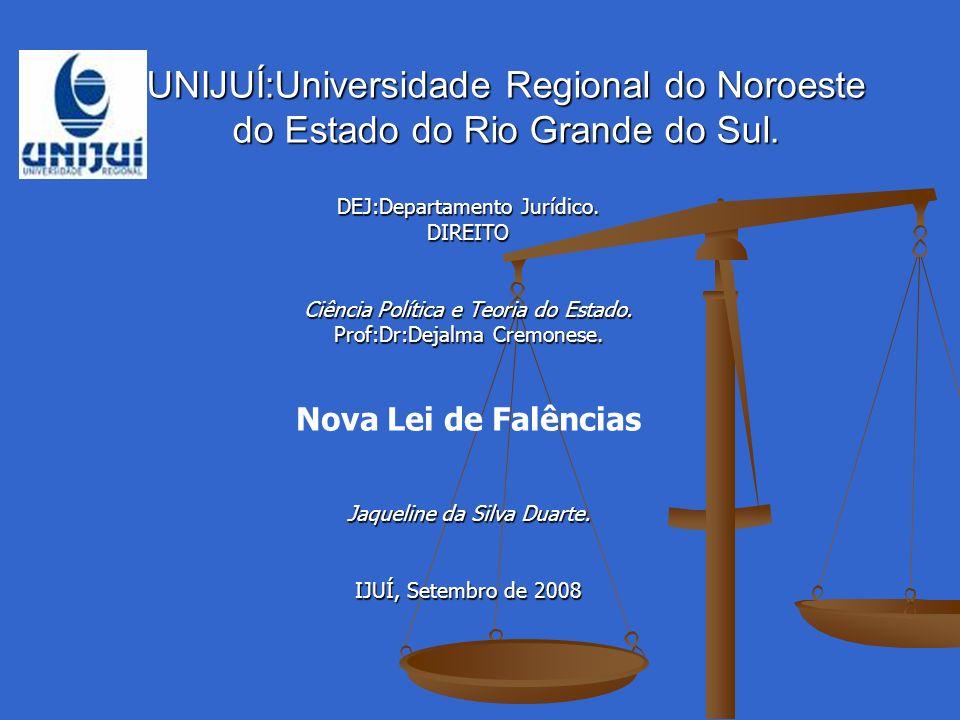 LEI N°11.101,DE 09 DE FEVEREIRO DE 2005. NOVA LEI DE FALÊNCIAS.