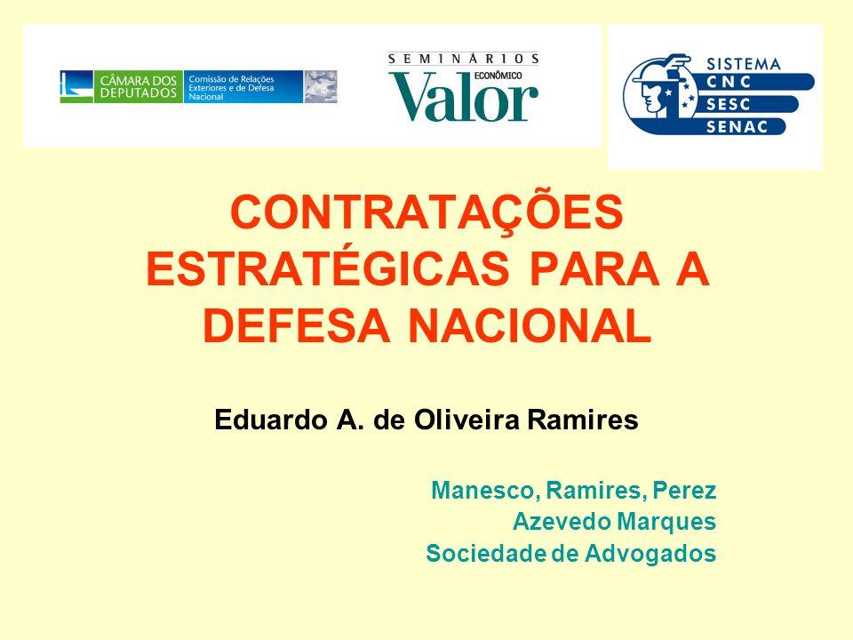 CONTRATAÇÕES ESTRATÉGICAS PARA A DEFESA NACIONAL Eduardo A.