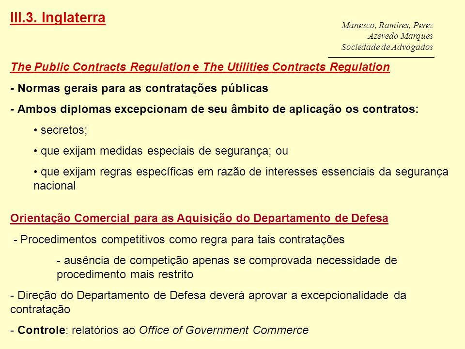 Manesco, Ramires, Perez Azevedo Marques Sociedade de Advogados The Public Contracts Regulation e The Utilities Contracts Regulation - Normas gerais pa