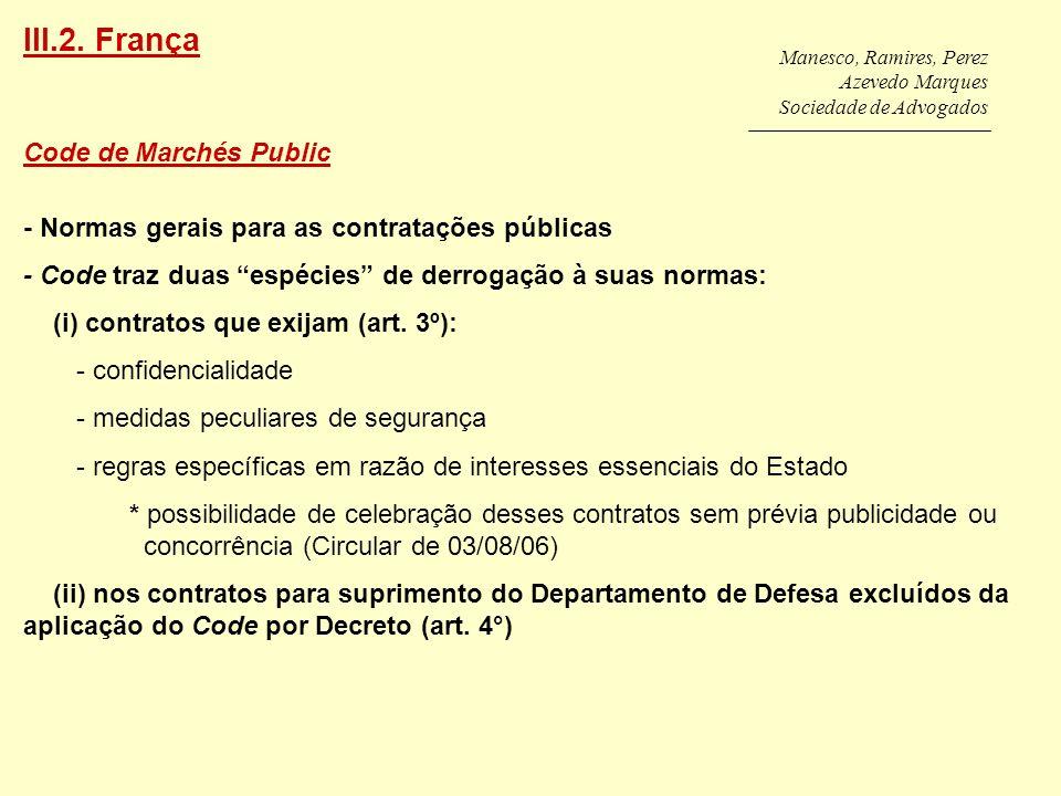Manesco, Ramires, Perez Azevedo Marques Sociedade de Advogados Code de Marchés Public - Normas gerais para as contratações públicas - Code traz duas e
