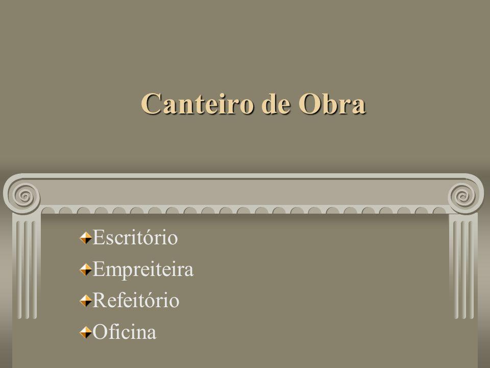 Canteiro de Obra Escritório Empreiteira Refeitório Oficina