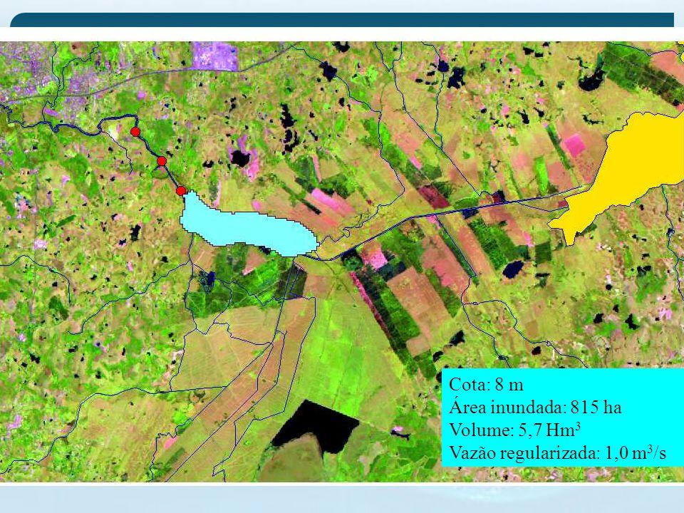 Cota: 8 m Área inundada: 815 ha Volume: 5,7 Hm 3 Vazão regularizada: 1,0 m 3 /s