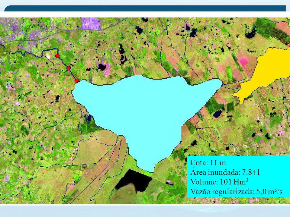 Cota: 11 m Área inundada: 7.841 Volume: 101 Hm 3 Vazão regularizada: 5,0 m 3 /s