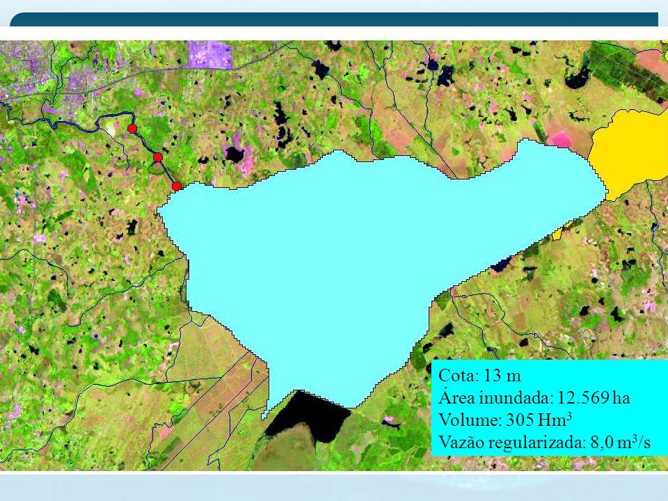 Cota: 13 m Área inundada: 12.569 ha Volume: 305 Hm 3 Vazão regularizada: 8,0 m 3 /s
