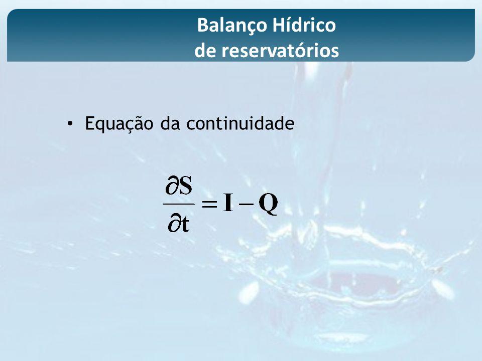 Equação da continuidade Balanço Hídrico de reservatórios