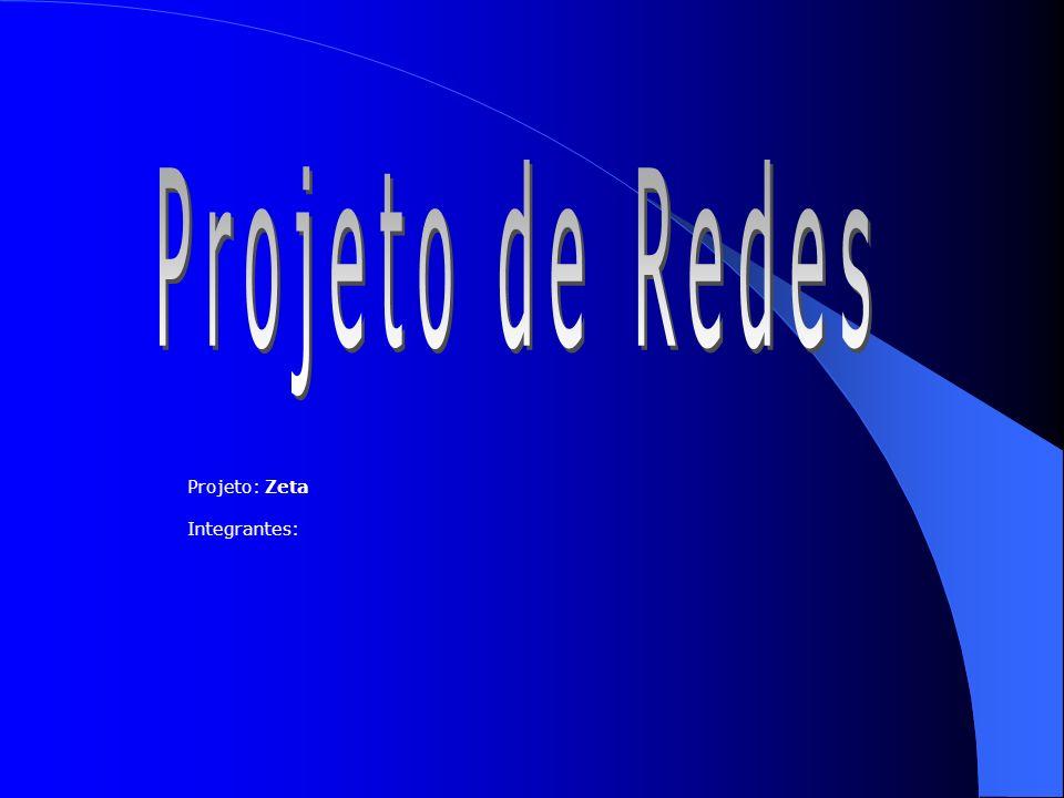 Projeto: Zeta Integrantes: