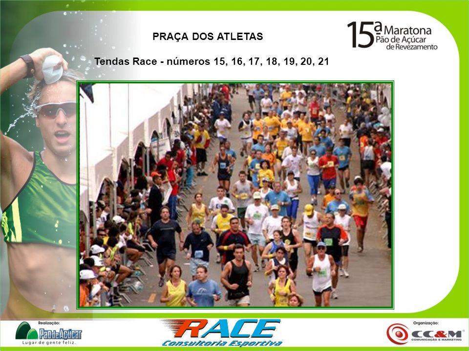 PRAÇA DOS ATLETAS Tendas Race - números 15, 16, 17, 18, 19, 20, 21