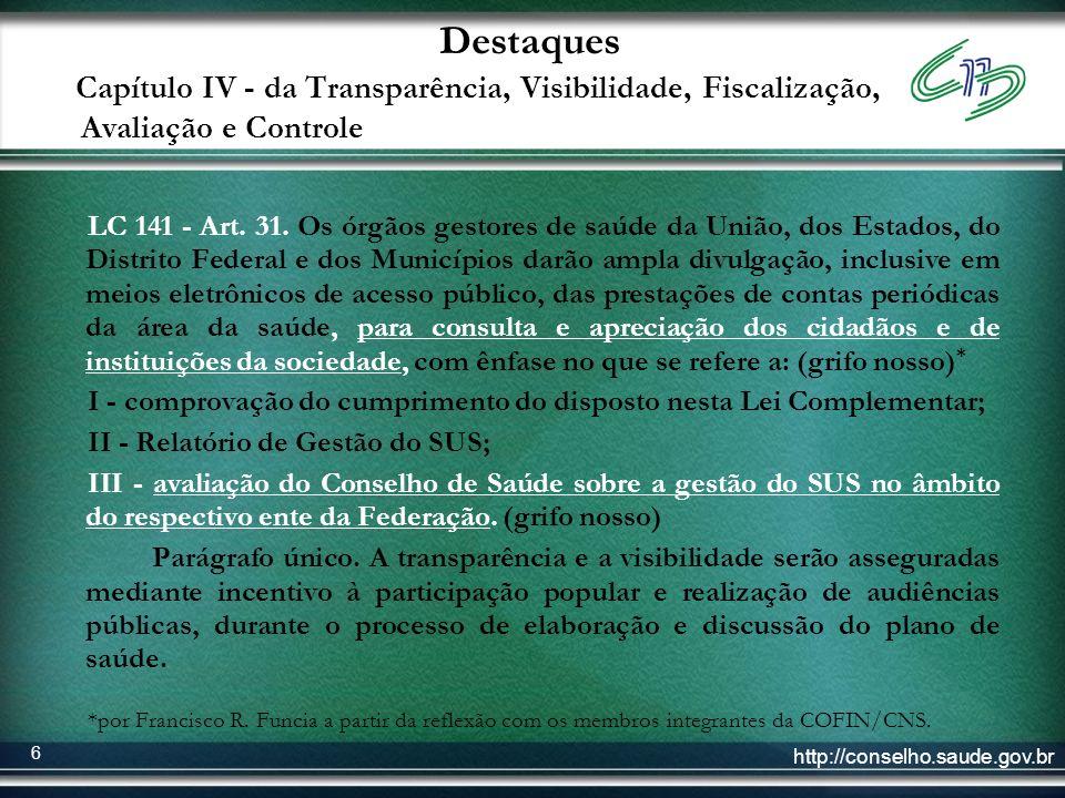 http://conselho.saude.gov.br 7 LC 141 - Art.41.