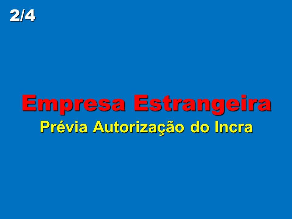 Imóvel Rural e Empresa Estrangeira Lei nº 5.709/71 e Decreto nº 74.965/74 Quais aquisições são livres.
