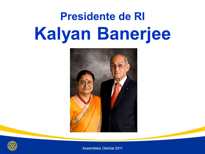 Presidente de RI Kalyan Banerjee Assembleia Distrital 2011