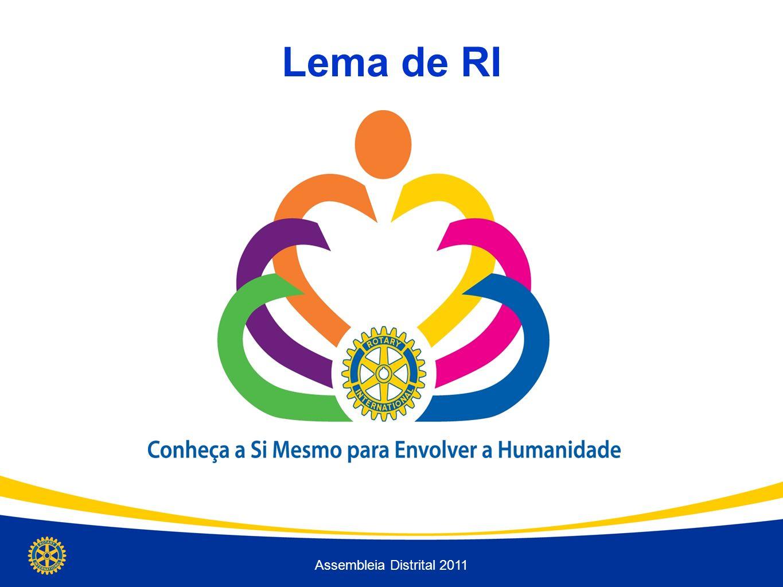 Lema de RI Conheça a Si Mesmo Para Envolver a Humanidade Assembleia Distrital 2011