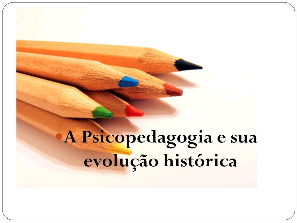A Psicopedagogia e sua evolução histórica
