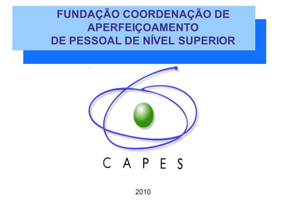 FUNDAÇÃO COORDENAÇÃO DE APERFEIÇOAMENTO DE PESSOAL DE NÍVEL SUPERIOR 2010
