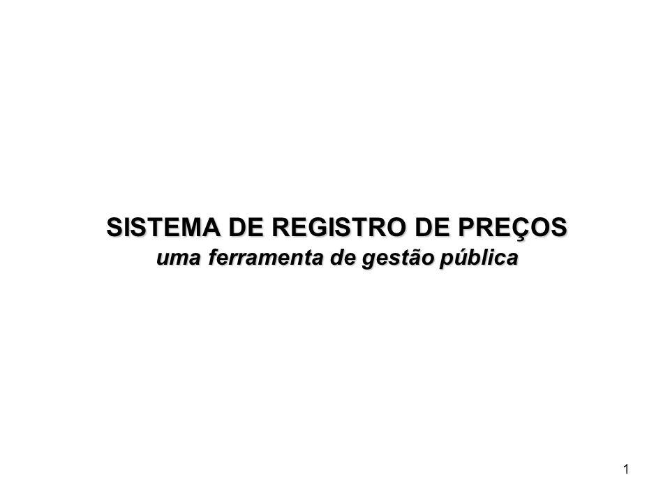 1 SISTEMA DE REGISTRO DE PREÇOS uma ferramenta de gestão pública