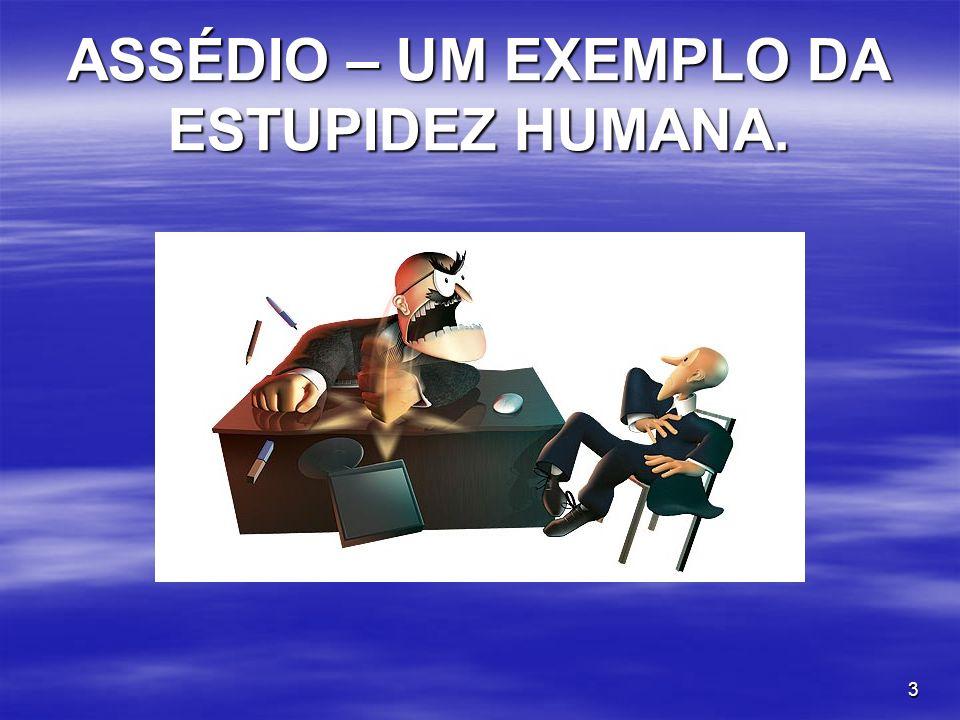 4 VIOLAÇÃO Art.1º, III da CF/88: Dignidade da pessoa humana.