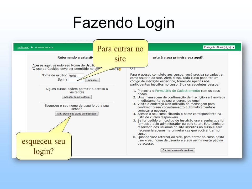 Fazendo Login Para entrar no site esqueceu seu login?