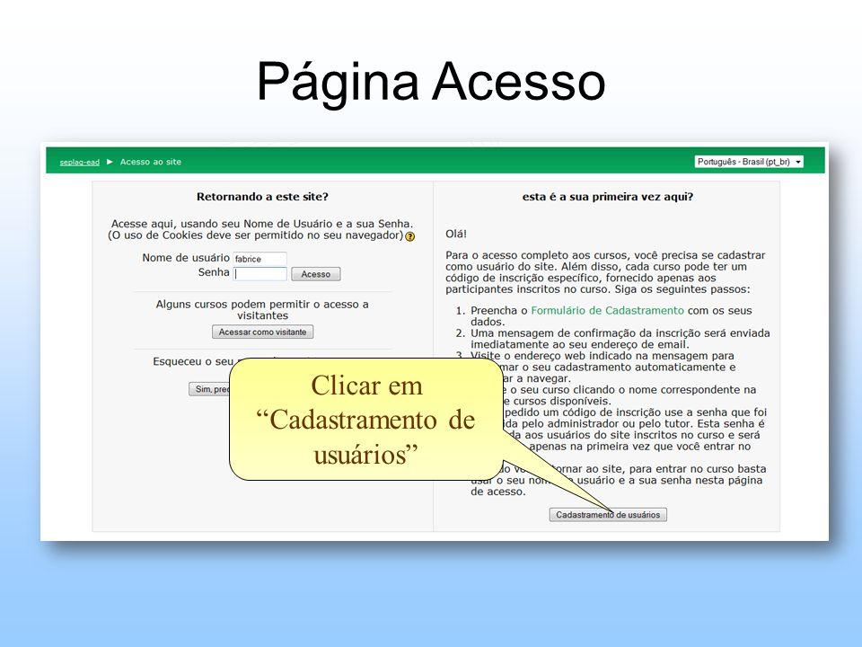 Página Acesso Clicar em Cadastramento de usuários