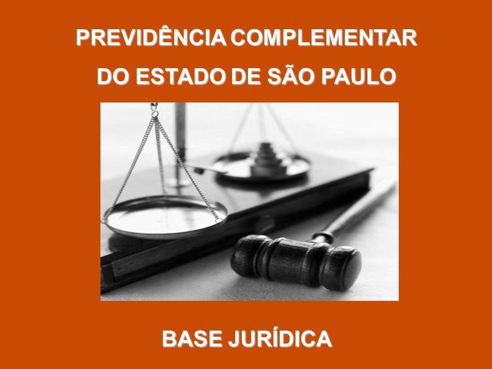 PREVIDÊNCIA COMPLEMENTAR DO ESTADO DE SÃO PAULO BASE JURÍDICA