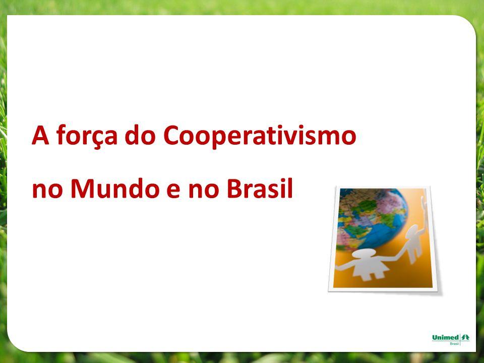 A força do Cooperativismo no Mundo e no Brasil