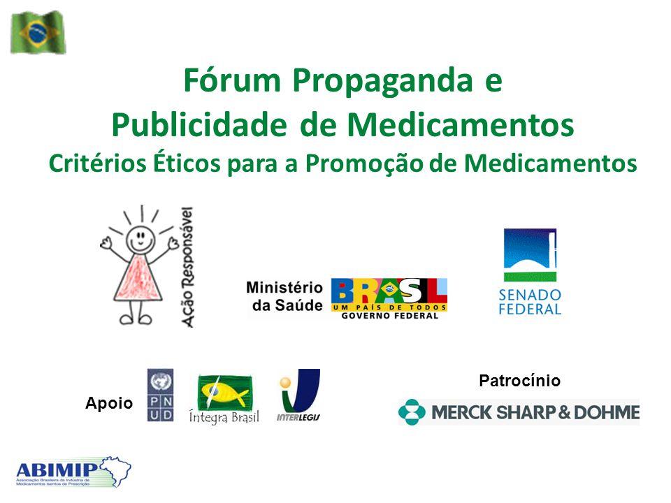 Fórum Propaganda e Publicidade de Medicamentos Critérios Éticos para a Promoção de Medicamentos Apoio Patrocínio