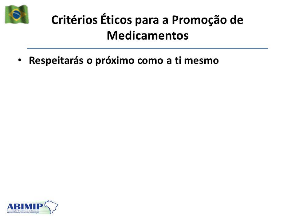 Critérios Éticos para a Promoção de Medicamentos Respeitarás o próximo como a ti mesmo