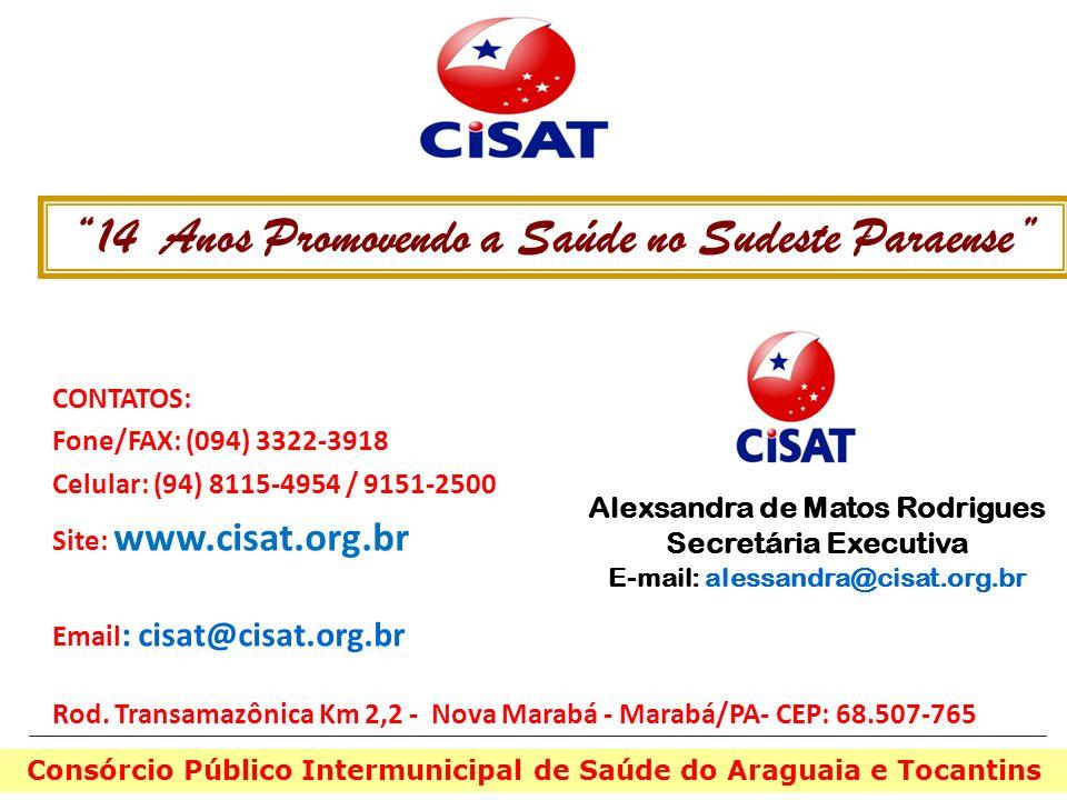 CONTATOS: Fone/FAX: (094) 3322-3918 Celular: (94) 8115-4954 / 9151-2500 Site: www.cisat.org.br Email : cisat@cisat.org.br Rod. Transamazônica Km 2,2 -
