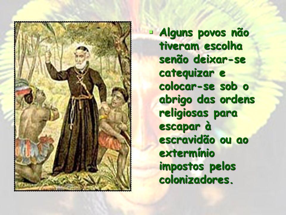 A RESISTÊNCIA INDÍGENA Com a colonização, os nativos da América portuguesa tinham duas escolhas : submeter- se ou resistir. Com a colonização, os nati