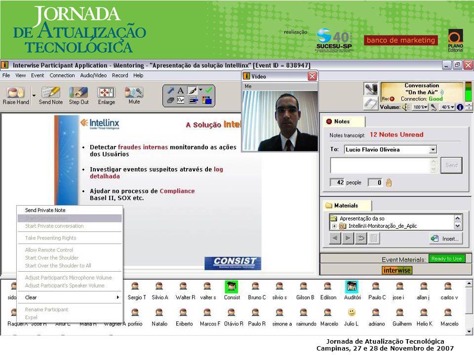 Jornada de Atualização Tecnológica Campinas, 27 e 28 de Novembro de 2007 Benefícios