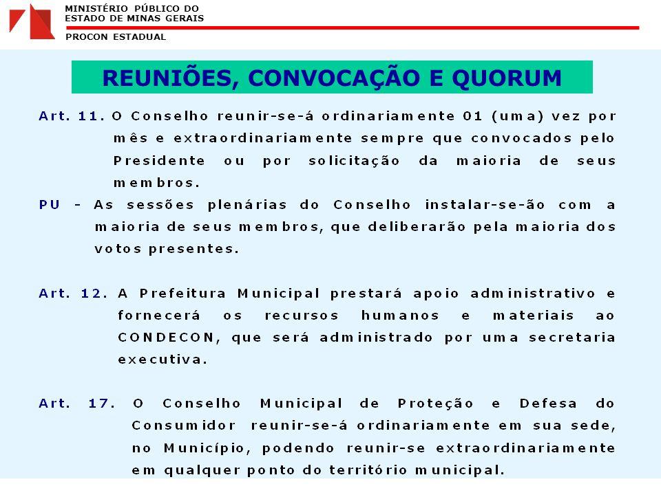 MINISTÉRIO PÚBLICO DO ESTADO DE MINAS GERAIS PROCON ESTADUAL REUNIÕES, CONVOCAÇÃO E QUORUM