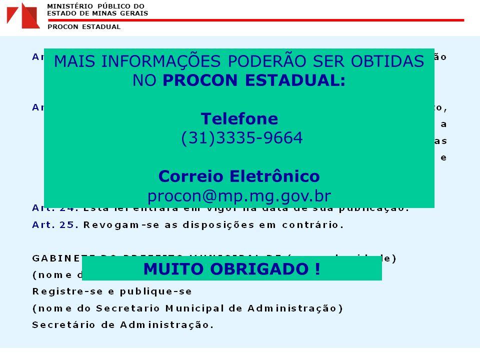 MINISTÉRIO PÚBLICO DO ESTADO DE MINAS GERAIS PROCON ESTADUAL MUITO OBRIGADO .