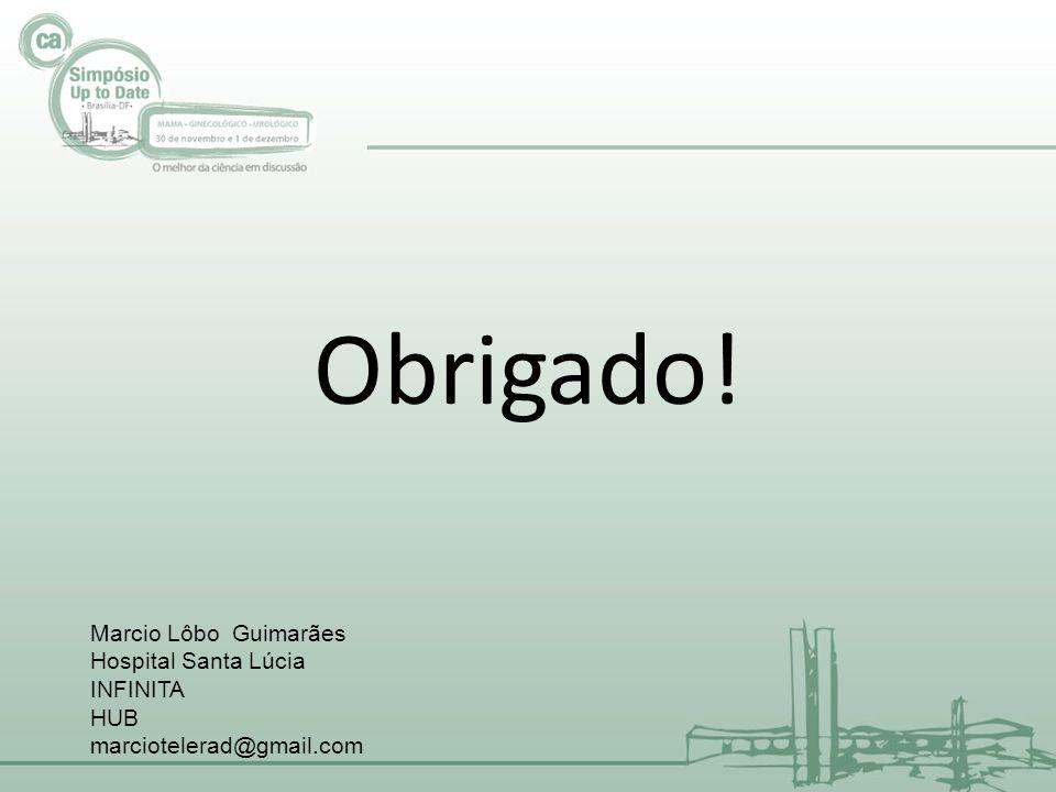 Obrigado! Marcio Lôbo Guimarães Hospital Santa Lúcia INFINITA HUB marciotelerad@gmail.com