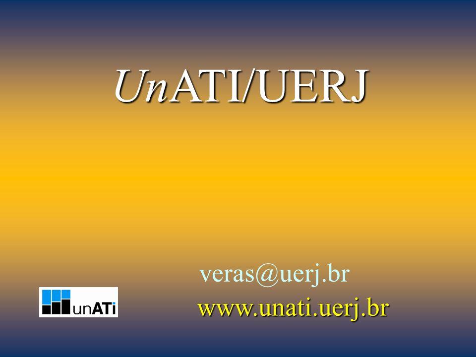 UnATI/UERJ www.unati.uerj.br veras@uerj.br