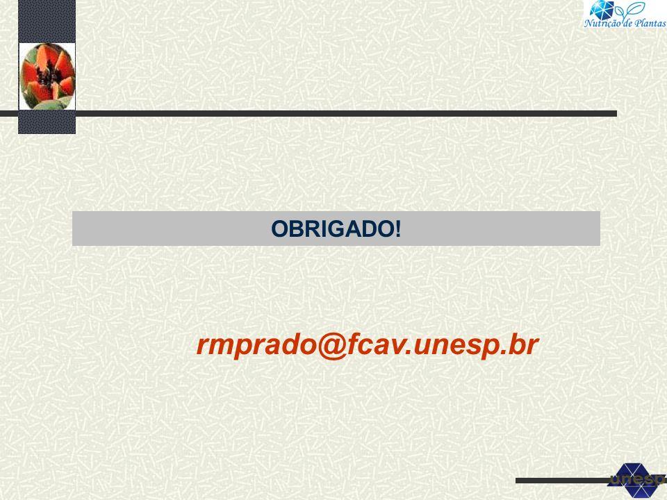 OBRIGADO! rmprado@fcav.unesp.br