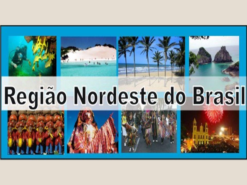 REGIÃO NORDESTE - Compreende a atual região Nordeste, incluindo o norte de Minas Gerais e excluindo o oeste do Maranhão.