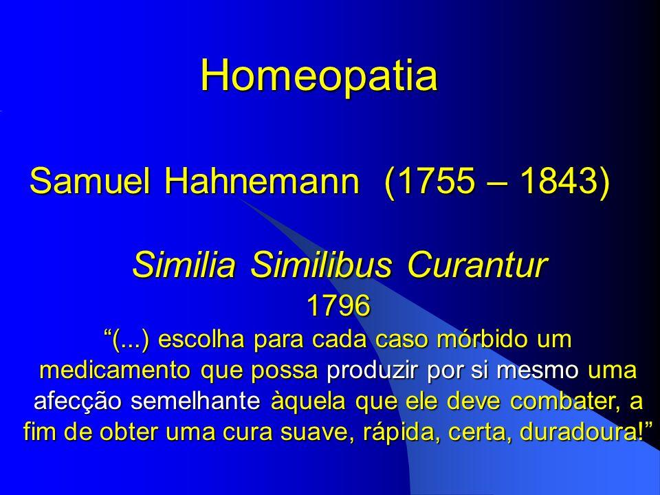 Similia Similibus Curantur 1796 (...) escolha para cada caso mórbido um medicamento que possa produzir por si mesmo uma afecção semelhante àquela que