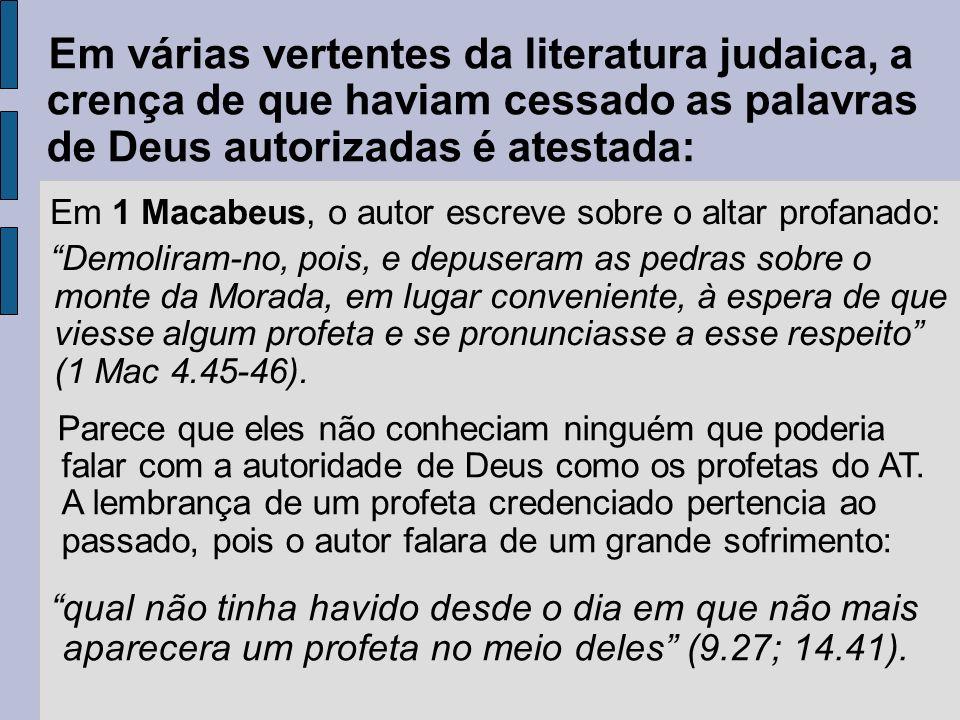 Flávio Josefo (37/38 d.C) disse que: Desde Artaxerxes até os nossos dias foi escrita uma história completa, mas não foi julgada digna de crédito igual ao dos registros mais antigos, devido à falta de sucessão exata dos profetas (Contra Ápião 1.41).