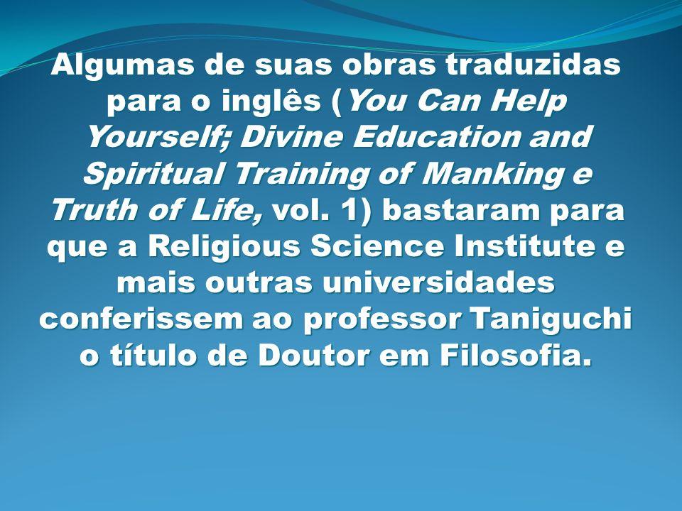Algumas de suas obras traduzidas para o inglês (You Can Help Yourself; Divine Education and Spiritual Training of Manking e Truth of Life, vol. 1) bas