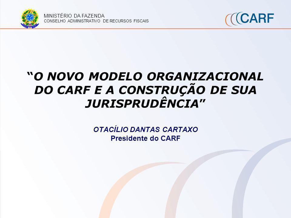Conselho Administrativo de Recursos Fiscais O CARF é uma grande construção coletiva, fruto da excelência dos seus quadros e patrimônio da sociedade brasileira, sustentado pelo principio da paridade.