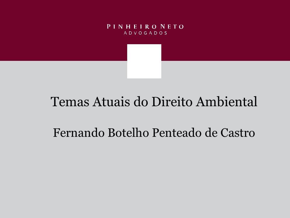 Temas Atuais do Direito Ambiental Fernando Botelho Penteado de Castro