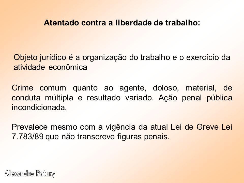 Exercício de atividade com infração de decisão administrativa: Tratando-se de decisão judicial artigo 330 ou 359-CP; função pública: art.