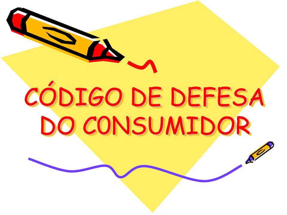 CÓDIGO DE DEFESA DO C0NSUMIDOR