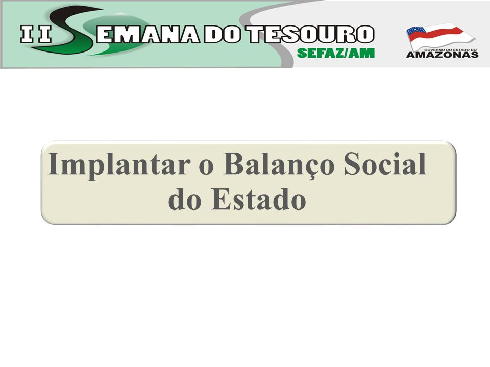 Implantar o Balanço Social do Estado